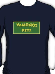 Vamonos Pets T-Shirt
