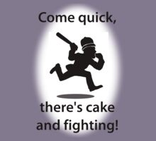 Come quick, there's cake and fighting! (New) by Wilburino