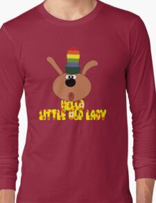 "Chorlton-""Hello, Little Old Lady"" Long Sleeve T-Shirt"