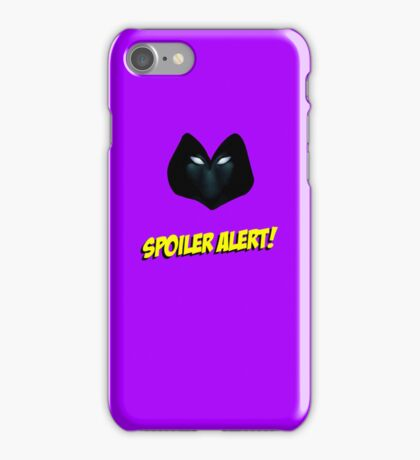 SPOILER ALERT! iPhone Case/Skin