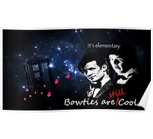 Bow Ties are Still Cool Poster