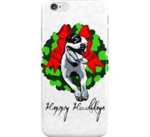 Happy Howlidays and Merry Pitmas - Holiday Christmas Dog - Pit Bull in Wreath iPhone Case/Skin