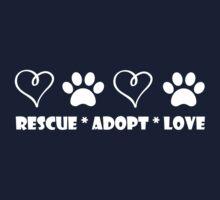 Rescue * Adopt * Love Kids Tee