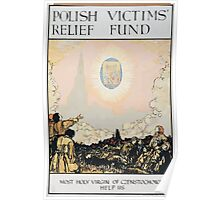 Polish Victims Relief Fund Most holy Virgin of Czenstochowa help us 476 Poster