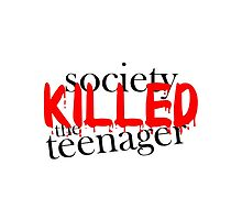 Society Killed the Teenager by cahkes