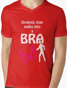 'Dyslexic man walks into a bra' Mens V-Neck T-Shirt