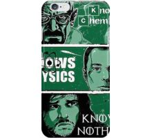 Knowing Chemistry Physics Nothing Breaking Bad iPhone Case/Skin