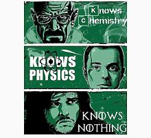 Knowing Chemistry Physics Nothing Breaking Bad T-Shirt