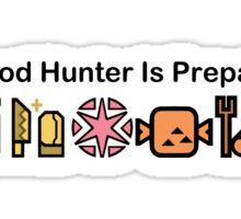 A Good Hunter is Prepared Sticker
