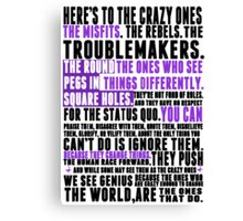 Piece a Week #32: The Crazy Ones Canvas Print