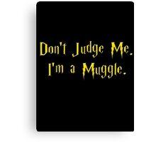 Muggle Judge Canvas Print