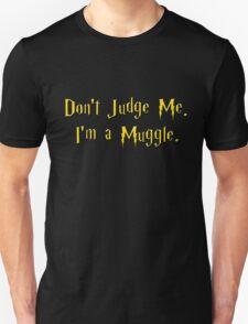 Muggle Judge Unisex T-Shirt