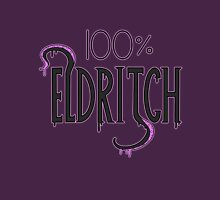 100% ELDRITCH Unisex T-Shirt