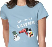 GET OFF MY LAWN!!!! Womens Fitted T-Shirt