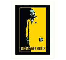 The One Who Knocks - POSTER Art Print