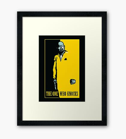 The One Who Knocks - POSTER Framed Print