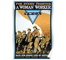 For every fighter a woman worker YWCABack our second line of defense Poster