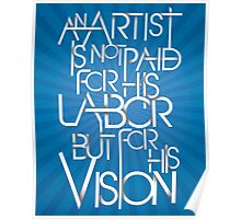 Artist is not paid for his labor Poster