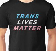 Trans Lives Matter Unisex T-Shirt