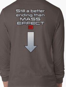 Still a better (rear) ending than Mass Effect 3 Long Sleeve T-Shirt