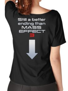 Still a better (rear) ending than Mass Effect 3 Women's Relaxed Fit T-Shirt