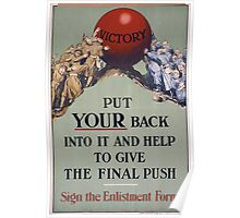 Put your back into it and help to give the final push Sign the enlistment form 251 Poster