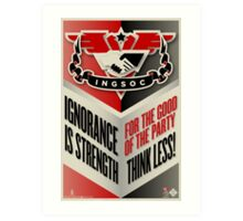 INGSOC Ignorance Is Strength Art Print