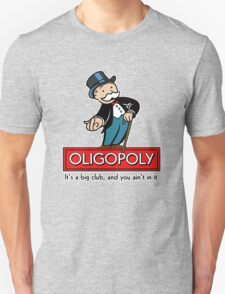 Oligopoly Unisex T-Shirt