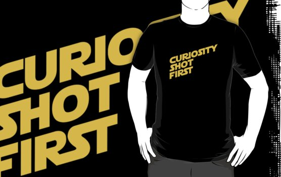 Curiosity Shot First - Yellow Text by geekchic  tees
