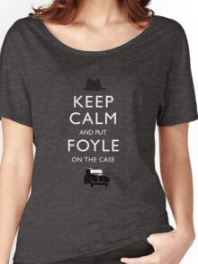 Keep Calm and Put Foyle on the Case (Foyle's War) Women's Relaxed Fit T-Shirt