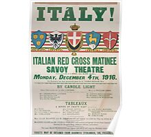 Italy! Italian Red Cross matinee Savoy Theatre Monday December 4th 1916 668 Poster