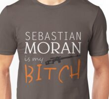 sebastian moran is my bitch Unisex T-Shirt