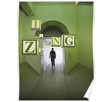 A Green Tunnel Zing Poster