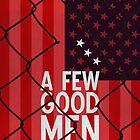 A Few Good Men - Minimalist Movie Poster by minimalistmovie