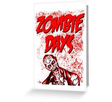 Zombie Days Red Greeting Card