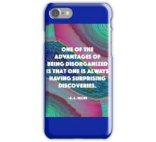 Being Disorganized  iPhone Case/Skin