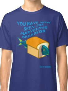 The Marvelous Breadfish Classic T-Shirt