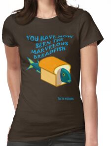 The Marvelous Breadfish Womens Fitted T-Shirt