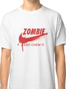 Just Chew It (red) Classic T-Shirt