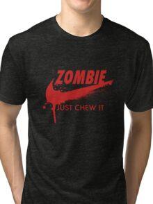 Just Chew It (red) Tri-blend T-Shirt