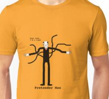 Pretender Man Unisex T-Shirt