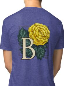 B is for Begonia Tri-blend T-Shirt