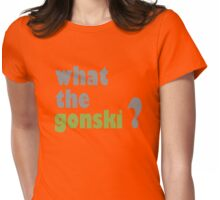 what the gonski? Womens Fitted T-Shirt