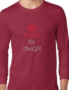 Beets by Dwight Long Sleeve T-Shirt