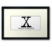 I want to believe Framed Print