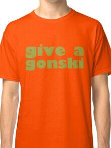 give a gonski Classic T-Shirt