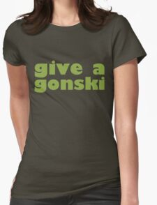 give a gonski Womens Fitted T-Shirt