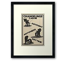 Changelings Can Framed Print