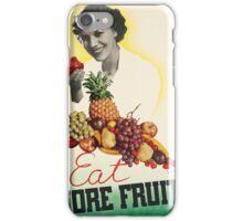 Vintage poster - Eat more fruit iPhone Case/Skin