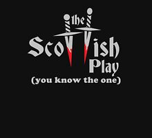 The Scottish Play Unisex T-Shirt